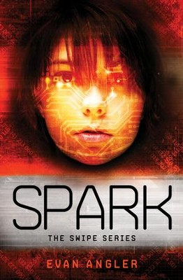 Spark - eBook  -     By: Evan Angler
