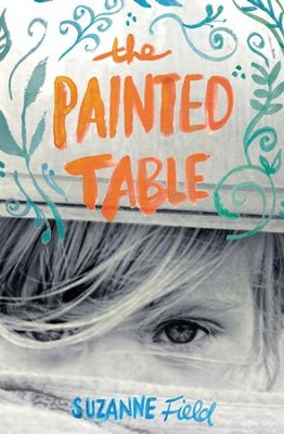 The Painted Table - eBook  -     By: Suzanne Field