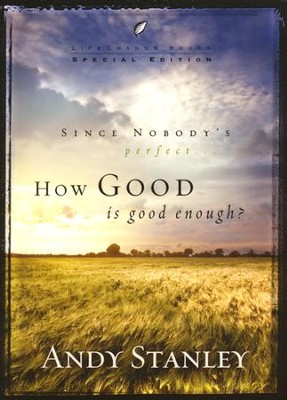 How Good Is Good Enough? Special Edition -pack of 6   -     By: Andy Stanley