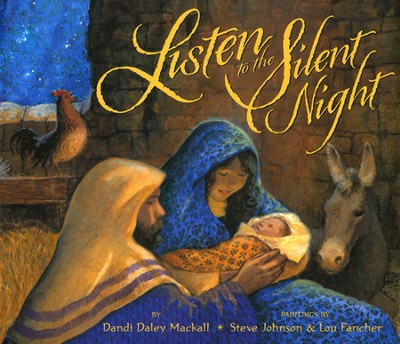 Listen to the Silent Night  -     By: Dandi Daley Mackall