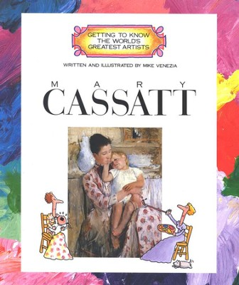 Getting to Know the World's Greatest Artists: Mary Cassatt   -