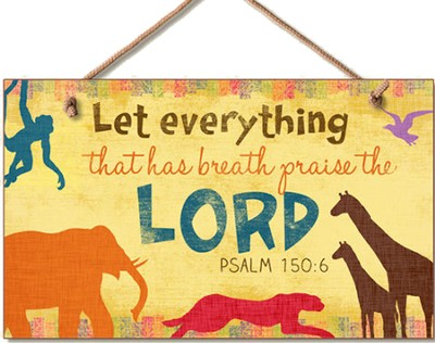 Praise the Lord Wood Sign  -