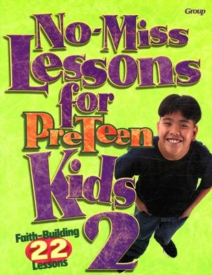 No-Miss Lessons for Preteen Kids 2  -