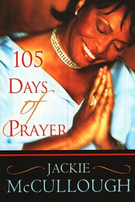 105 Days of Prayer  -     By: Jackie McCullough