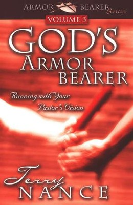 God's Armor Bearer, Volume 3   -     By: Terry Nance