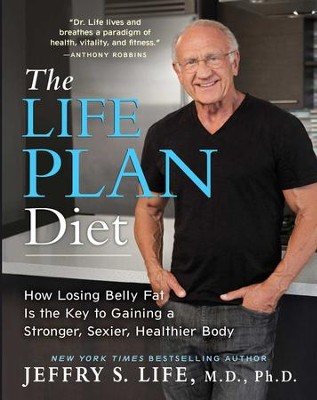 The Life Plan Diet - eBook  -     By: Jeffry S. Life