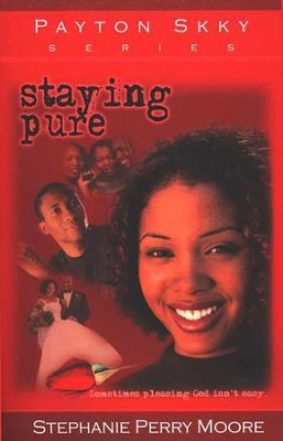 Staying Pure, Payton Skky Series #1   -     By: Stephanie Perry Moore