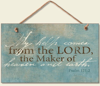 Help Comes From the Lord Wood Sign  -