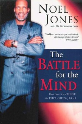 The Battle for the Mind   -     By: Noel Jones