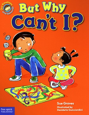 But Why Can't I?   -     By: Susan Graves