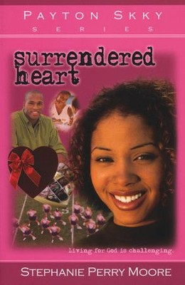 Surrendered Heart, Payton Skky Series #5   -     By: Stephanie Perry Moore