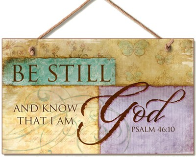 Be Still Wood Sign  -