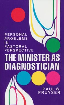 Minister As Diagnostician   -     By: Paul Pruyser