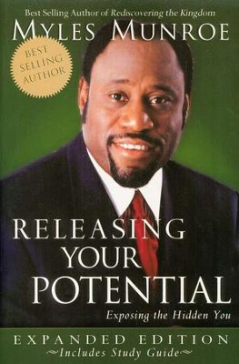 Releasing Your Potential, Expanded Edition   -     By: Myles Munroe