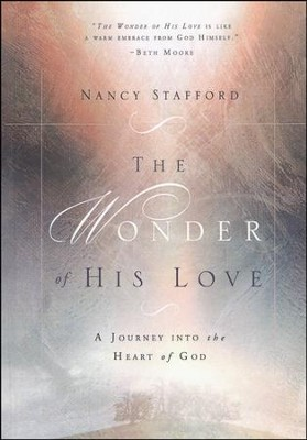 Wonder of His Love  -     By: Nancy Stafford
