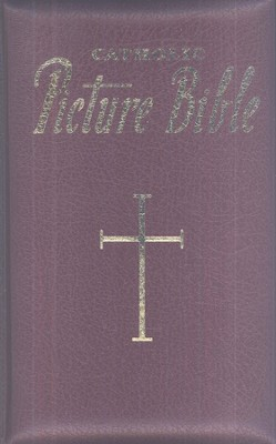 New Catholic Picture Bible, Burgundy Bonded Leather   -     By: Rev. Lawrence Lovasik