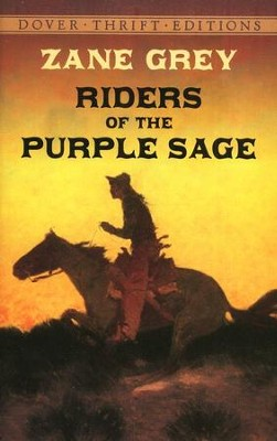 Riders of the Purple Sage  -     By: Zane Grey