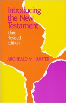 Introducing the New Testament  -     By: Archibald Hunter