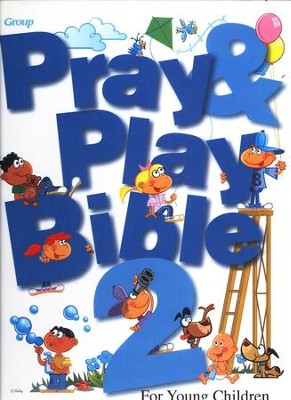 Pray & Play Bible 2  -
