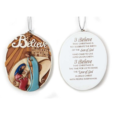 I Believe Ornament  -
