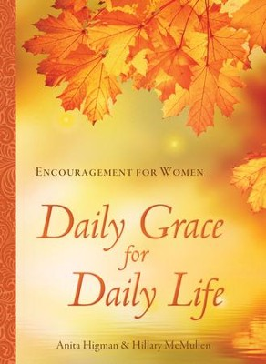 Daily Grace for Daily Life: Encouragement for Women - eBook  -     By: Anita Higman