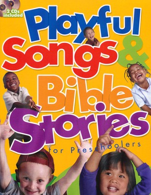 Playful Songs & Bible Stories for Preschoolers--Book and CDs  -