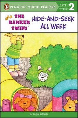 The Barker Twins: Hide-and-Seek All Week  -     By: Tomie dePaola