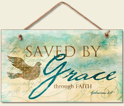 Saved By Grace Wood Sign  -