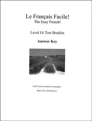 Le Francais Facile! Test Book 1A Answer Key   -     By: Marie Filion