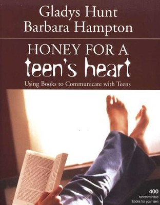 Honey for a Teenager's Heart  -     By: Gladys Hunt, Barbara Hampton