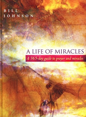 Bill Johnson 365-Day Prayer Guide: A 15-Minute Daily Devotional & Journal  -     By: Bill Johnson