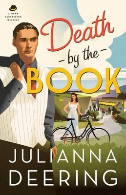 Death by the Book, Drew Farthering Mystery Series #2 -eBook   -     By: Julianna Deering