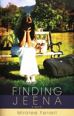 Finding Jeena  -     By: Miralee Ferrell