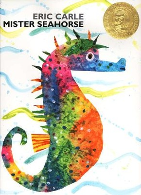 Mister Seahorse  -     By: Eric Carle