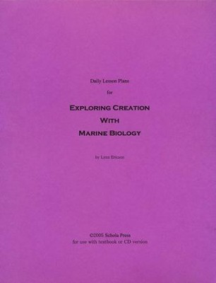 Daily Lesson Plans for Exploring Creation with Marine Biology  -     By: Lynn Ericson