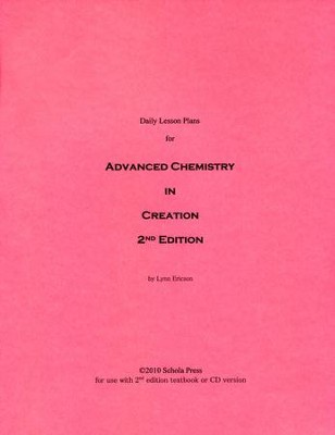 Daily Lesson Plans for Advanced Chemistry in Creation 2nd Edition   -     By: Lynn Ericson