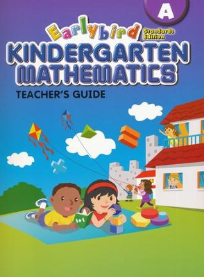 EarlyBird Kindergarten Math (Standards Edition)  Teacher's Guide A  -