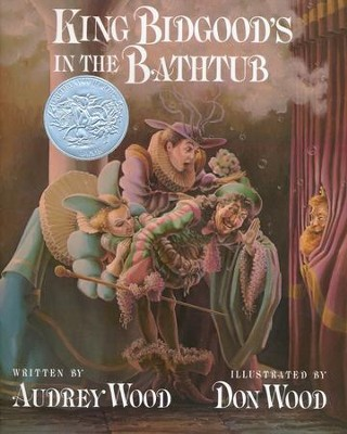 King Bidgood's in the Bathtub   -     By: Audrey Wood