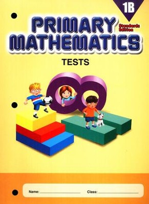 Primary Mathematics Tests 1B (Standards Edition)   -