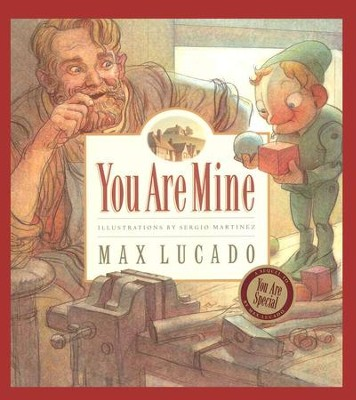 Max Lucado's Wemmicks: You Are Mine, Picture Book   -     By: Max Lucado