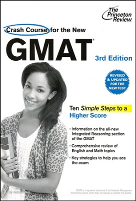 Crash Course for the New GMAT, 3rd Edition: Revised and Updated for the New GMAT  -     By: Princeton Review