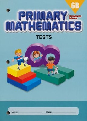 Primary Mathematics Tests 6B (Standards Edition)   -
