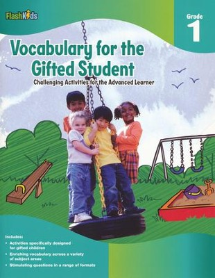 Vocabulary for the Gifted Student Grade 1: Challenging Activities for the Advanced Learner  -