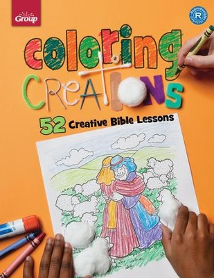 Coloring Creations:  52 Bible Activity Pages  -