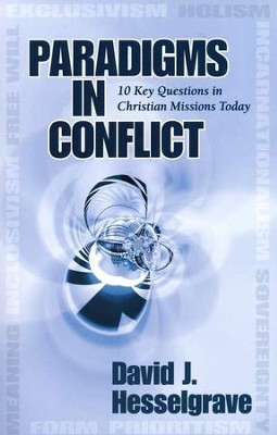Paradigms in Conflict  -     By: David J. Hesselgrave