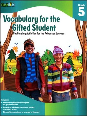 Vocabulary for the Gifted Student Grade 5: Challenging Activities for the Advanced Learner  -