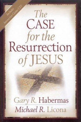 The Case for the Resurrection of Jesus  -     By: Gary R. Habermas, Michael R. Licona