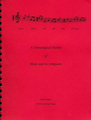 A Chronological History of Music and Its Composers   -     By: Lynn Ericson