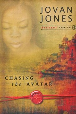Chasing the Avatar, Descent Series #1   -     By: Jovan Jones