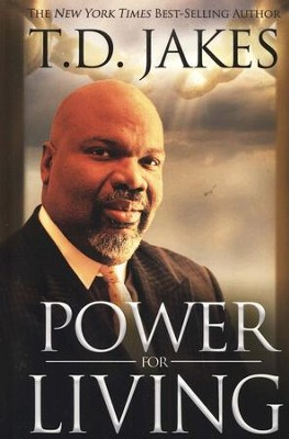 Power for Living  -     By: T.D. Jakes